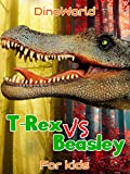Dino World - T-Rex VS Beasley - for kids
