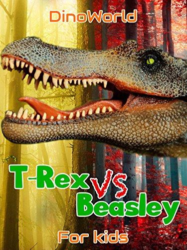 Dino World - T-Rex VS Beasley - for…