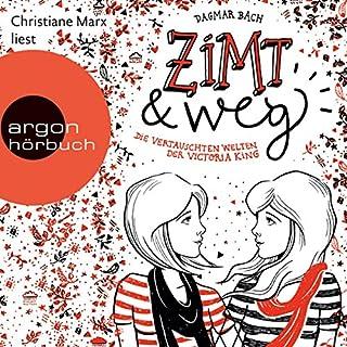 Zimt und weg - Die vertauschten Welten der Victoria King     Zimt-Trilogie 1              Autor:                                                                                                                                 Dagmar Bach                               Sprecher:                                                                                                                                 Christiane Marx                      Spieldauer: 5 Std. und 5 Min.     77 Bewertungen     Gesamt 4,7