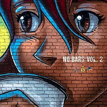 No Bars Vol. 2