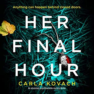 Her Final Hour: An absolutely unputdownable mystery thriller cover art