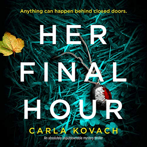 Her Final Hour: An absolutely unputdownable mystery thriller audiobook cover art