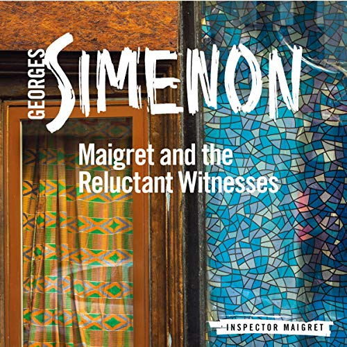 Maigret and the Reluctant Witnesses audiobook cover art