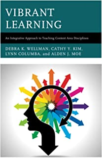 Vibrant Learning: An Integrative Approach to Teaching Content Area Disciplines