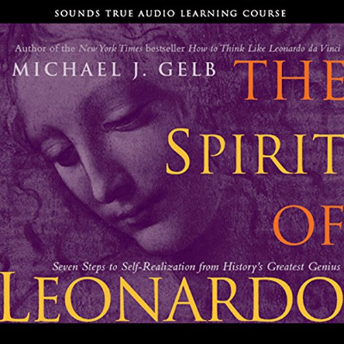 The Spirit of Leonardo                   By:                                                                                                                                 Michael Gelb                           Length: 6 hrs and 2 mins     21 ratings     Overall 3.8