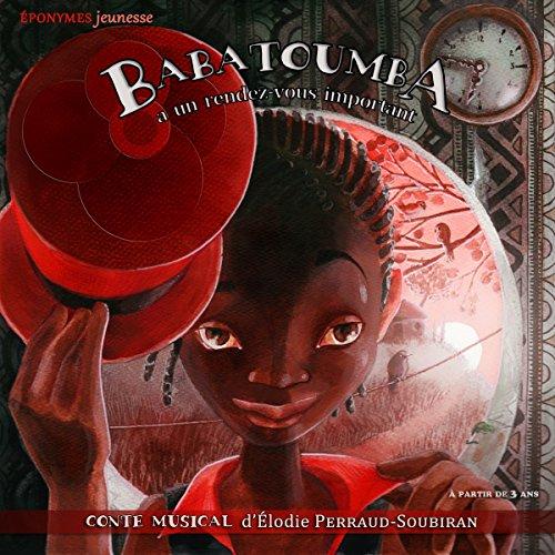 Babatoumba a un rendez-vous important cover art