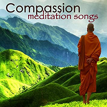 Compassion Meditation Songs – Soothing Serenity Sounds for Devotion and Yoga Meditation