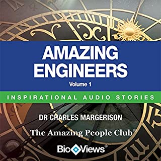 Amazing Engineers - Volume 1     Inspirational Stories              By:                                                                                                                                 Charles Margerison,                                                                                        Frances Corcoran - editor,                                                                                        Emma Braithwaite - editor                               Narrated by:                                                                                                                                 Charles Margerison,                                                                                        Yorvik Kalachinsky-Chenovsky,                                                                                        Mark Smith                      Length: 48 mins     1 rating     Overall 3.0