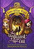 Ever After High: The Unfairest of Them All...