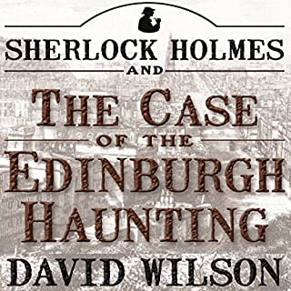 Sherlock Holmes and the Case of the Edinburgh Haunting cover art