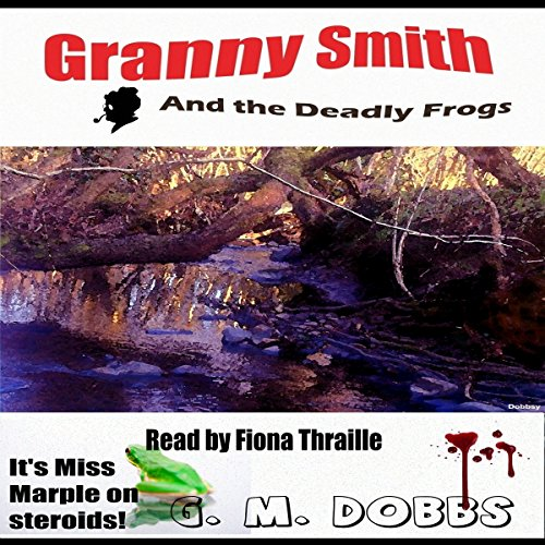 Granny Smith and the Deadly Frogs cover art