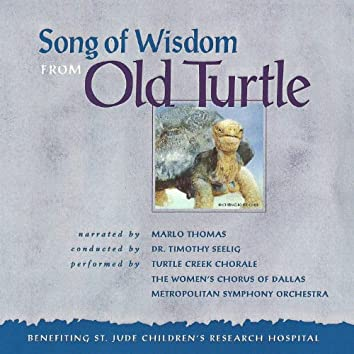 Song of Wisdom from Old Turtle