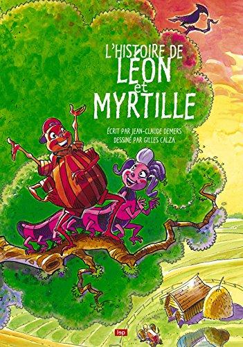 L'histoire de Léon et Myrtille