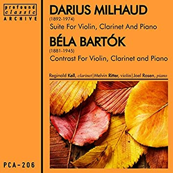 Milhaud: Suite for Violin, Clarinet and Piano & Bartók: Contrasts