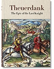 Theuerdank. The Epic of the Last Knight