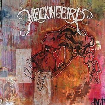 Mockingbird ST EP