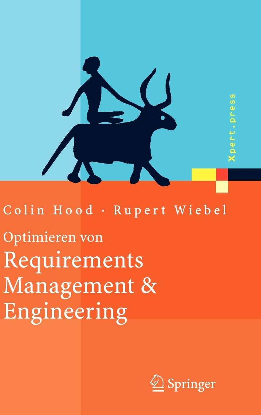 Download Optimieren Von Requirements Management & Engineering: Mit Dem Hood Capability Model 