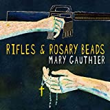 Rifles & Rosary Beads von Mary Gauthier