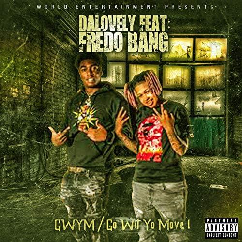 DaLovely & Fredo Bang