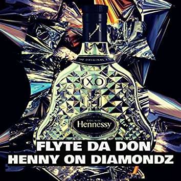 Henny on Diamondz (Club Mix)