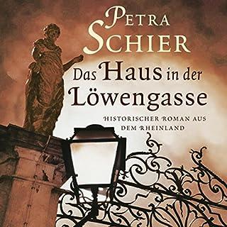 Das Haus in der Löwengasse                   Autor:                                                                                                                                 Petra Schier                               Sprecher:                                                                                                                                 Sabine Swoboda                      Spieldauer: 10 Std. und 44 Min.     208 Bewertungen     Gesamt 4,3