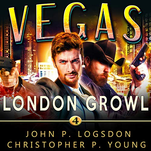 London Growl Audiobook By John P. Logsdon, Christopher P. Young cover art