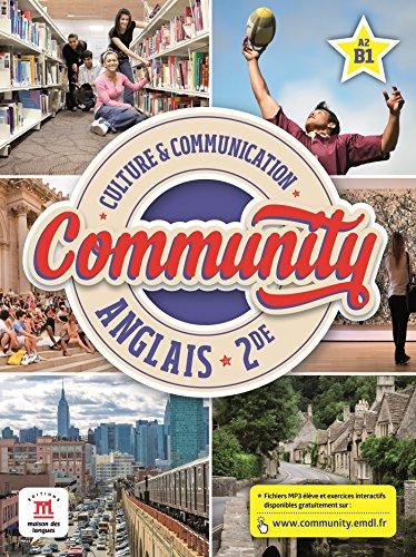 Anglais 2e Community A2-B1 : Culture & communication