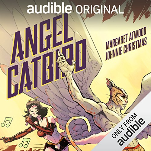 Angel Catbird                   By:                                                                                                                                 Margaret Atwood                               Narrated by:                                                                                                                                 Kyra Harper,                                                                                        Allegra Fulton,                                                                                        Christo Graham,                   and others                 Length: 2 hrs and 48 mins     33 ratings     Overall 3.4