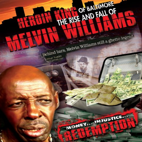 Heroin King of Baltimore audiobook cover art