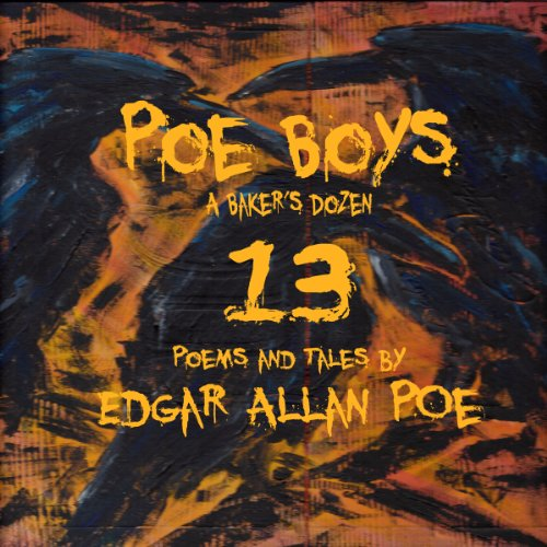 Poe Boys: A Baker's Dozen  By  cover art