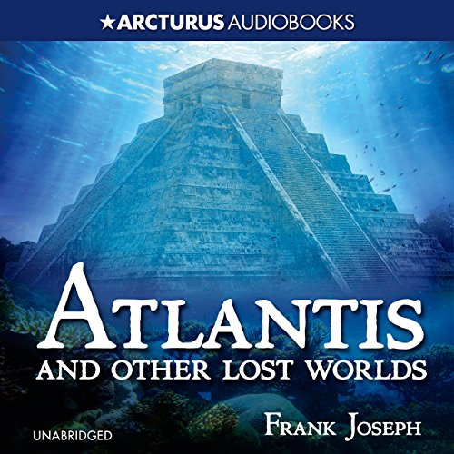 Atlantis and Other Lost Worlds audiobook cover art