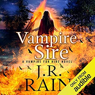 Vampire Sire     Vampire for Hire, Book 15; Red Rider, Part 1              Written by:                                                                                                                                 J.R. Rain                               Narrated by:                                                                                                                                 Dina Pearlman                      Length: 5 hrs and 42 mins     Not rated yet     Overall 0.0