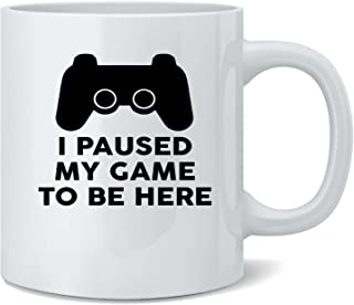 Poster Foundry I Paused My Game to Be Here PS Controller Gamer Ceramic Coffee Mug Coffee Mugs Tea Cup Fun Novelty Gift 12 oz
