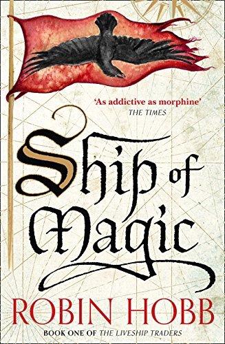 Ship of Magic (The Liveship Traders, Book 1) by Robin Hobb (2015-09-10)