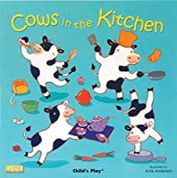 Cows in the Kitchen (Classic Books with Holes 8x8)