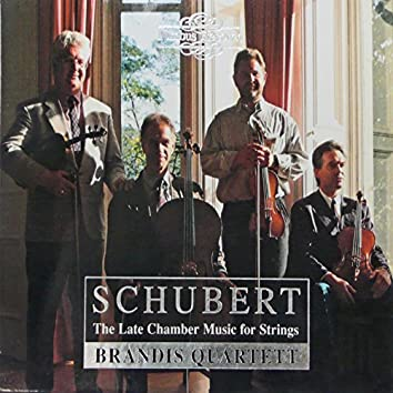 Schubert: The Late Chamber Music for Strings