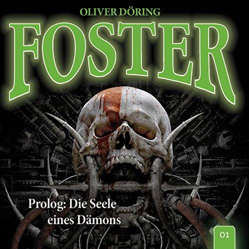 Prolog: Die Seele eines Dämons (Foster 1) Titelbild
