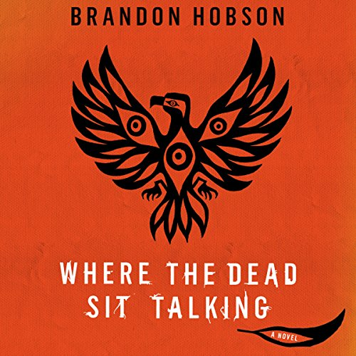 Where the Dead Sit Talking audiobook cover art