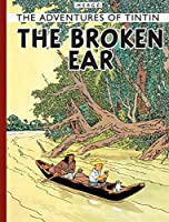 The Broken Ear (Adventures of Tintin (Hardcover))