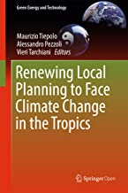 Renewing Local Planning to Face Climate Change in the Tropics (Green Energy and Technology)