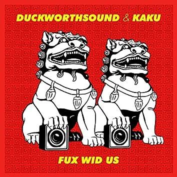 Fux Wid Us