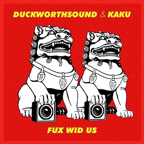 Duckworthsound & Kaku