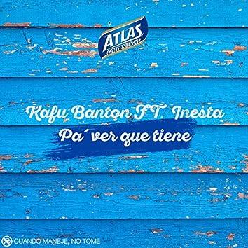 Pa' Ver Que Tiene (feat. Inesta)