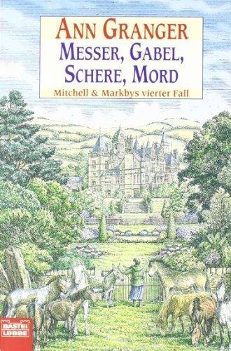 Messer. Gabel. Schere. Mord: Mitchell & Markbys vierter Fall von Granger. Ann (2001) Taschenbuch