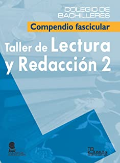 Taller de lectura y redaccion 2/ Literature and Writing Workshop 2