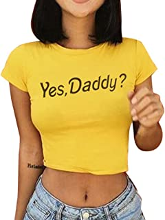 Women Shirts Yes Daddy Print Round Neck T Shirt Slim Fits Sexy Crop Tops Blouse