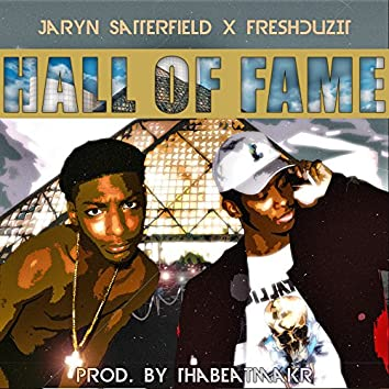 Hall Of Fame (feat. FreshDuzIt)