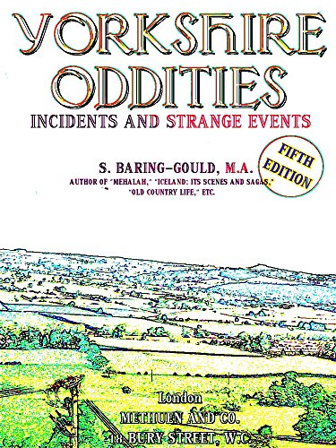 Yorkshire Oddities, Incidents and Strange Events (English Edition)
