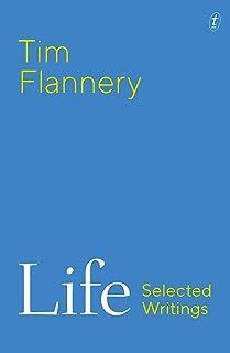 Life: Selected Writings