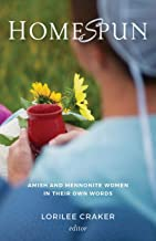 Homespun: Amish and Mennonite Women in Their Own Words